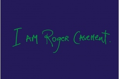 Casement Sonata - I am Roger Casement
