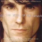 Gavin Friday, Bono and Maurice Seezer - In The Name Of The Father (soundtrack)