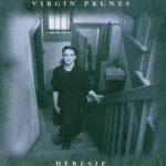 Virgin Prunes - Heresie (Album)