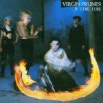 Virgin Prunes - If I Die I Die (Album)