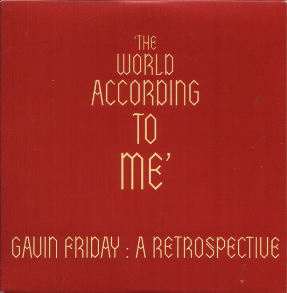 gavin friday the world according to me gavin friday official site
