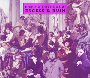 Excess & Ruin - Jeremy Reed